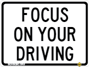 Focus on your driving